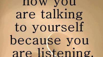 Communication: To Yourself Is Important