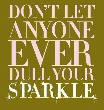Attitude: Don't Let Anyone Dull