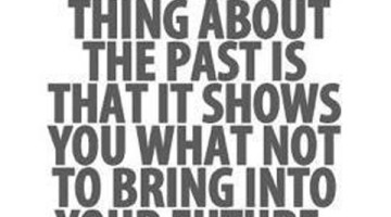 Attitude: The Best Thing About The Past
